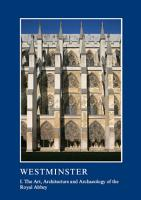 Westminster Part I  The Art  Architecture and Archaeology of the Royal Abbey PDF