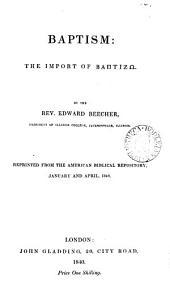 Baptism: The Import of Baptizo, Volume 10