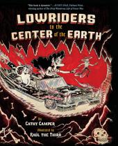 Lowriders to the Center of the Earth: Book 2