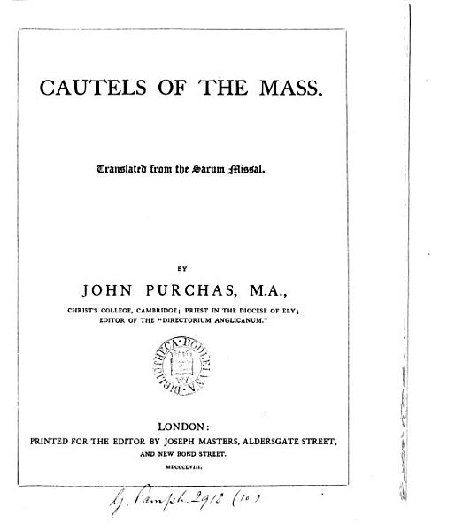 Cautels Of The Mass Tr From The Sarum Missal By J Purchas