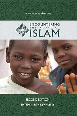 Encountering the World of Islam PDF