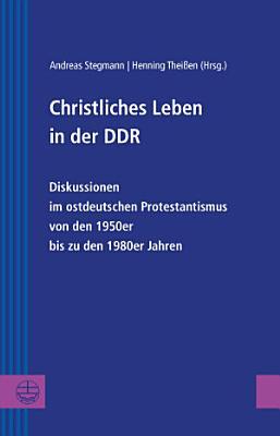 Christliches Leben in der DDR PDF