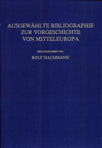Ausgew  hlte Bibliographie zur Vorgeschichte von Mitteleuropa PDF