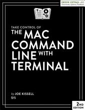 Take Control of the Mac Command Line with Terminal: Edition 2