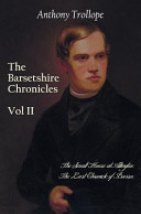 The Barsetshire Chronicles, Volume Two, Including
