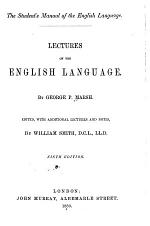 Lectures on the English Language ...