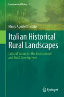 Italian Historical Rural Landscapes PDF
