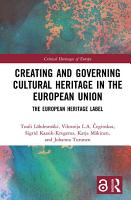 Creating and Governing Cultural Heritage in the European Union PDF