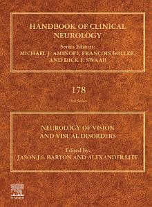 Neurology of Vision and Visual Disorders