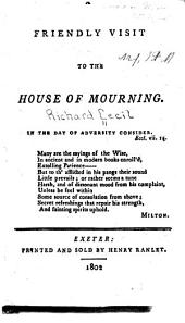 A Friendly Visit to the House of Mourning