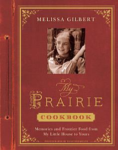 My Prairie Cookbook Book