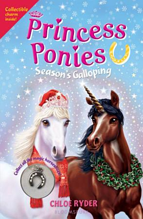 Princess Ponies 11  Season s Galloping PDF