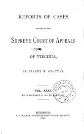Reports of Cases in the Supreme Court of Appeals of Virginia: Volume 72