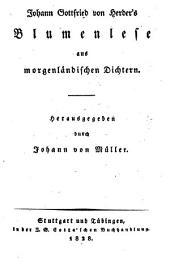 Johann Gottfried von Herder's Blumenlese aus morgenländischen Dichtern