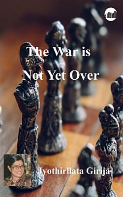 The War is Not Yet Over PDF