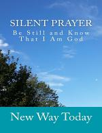 Silent Prayer: Be Still and Know That I Am God