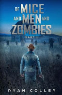 Of Mice and Men and Zombies Book