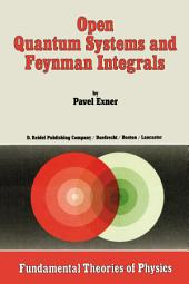 Open Quantum Systems and Feynman Integrals