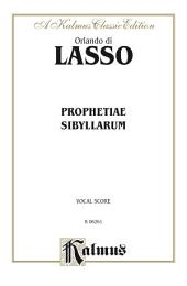 Prophetiae Sibyllarum: For SATB, A Cappella Chorus/Choir with German and Latin Text (Choral Score)