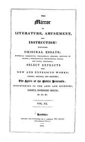 The Mirror of Literature, Amusement, and Instruction: Volume 20