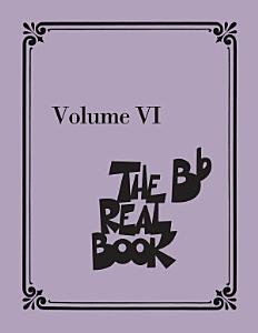 The Real Book   Volume VI Book