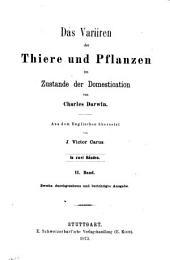 Das Variiren der Thiere und Pflanzen im Zustande der Domestication: Band 1