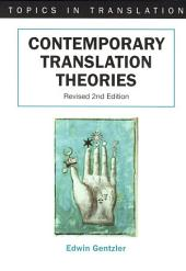Contemporary Translation Theories: Edition 2