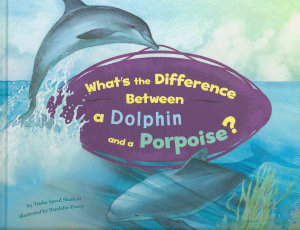 What s the Difference Between a Dolphin and a Porpoise  PDF