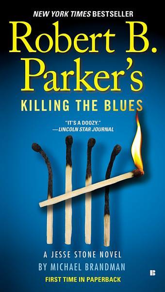 Download Robert B  Parker s Killing the Blues Book