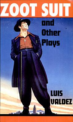Zoot Suit   Other Plays PDF