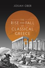 The Rise and Fall of Classical Greece PDF