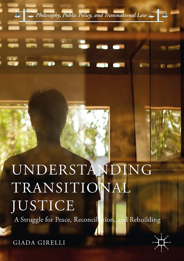 Understanding Transitional Justice