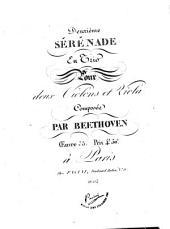 Deuxième serenade en trio pour deux violons et viola: oeuvre 55