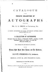 Catalogue of the private collection of Autographs of ... A.A. Smets ... to be sold by auction: Volume 3