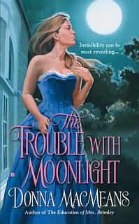 The Trouble with Moonlight Book