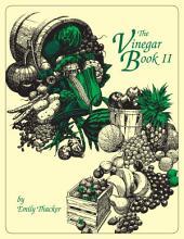 The Vinegar Book II