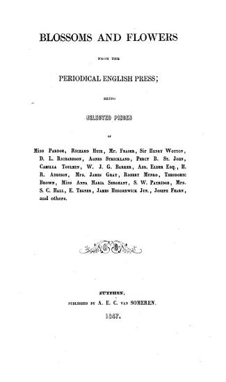 Blossoms and Flowers from the Periodical English Press PDF