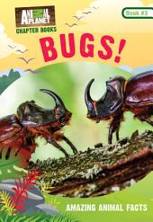 Animal Planet Chapter Books: Bugs!