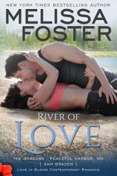 River of Love (Love in Bloom: The Bradens): Sam Braden
