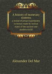 A history of monetary systems