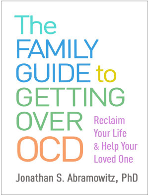 The Family Guide to Getting Over OCD PDF