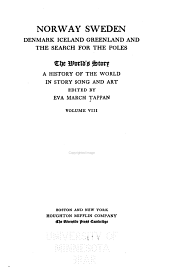 The World's Story: A History of the World in Story, Song, and Art, Volume 8