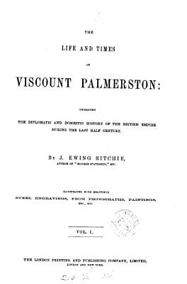 The Life and Times of Viscount Palmerston PDF