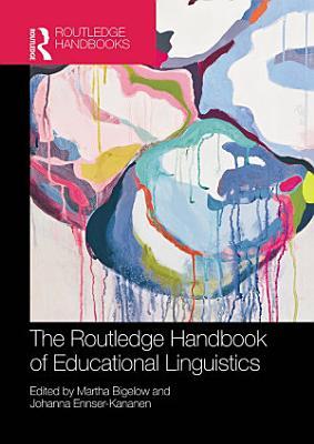The Routledge Handbook of Educational Linguistics PDF