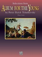"Selections from ""Album for the Young"""