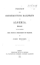 Project for constructing Railways in Algeria, etc