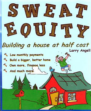 Sweat Equity  building a house at half cost PDF