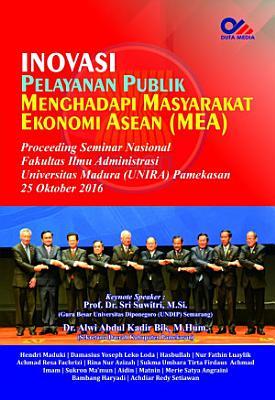 INOVASI PELAYANAN PUBLIK MENGHADAPI MASYARAKAT EKONOMI ASEAN  MEA  PDF