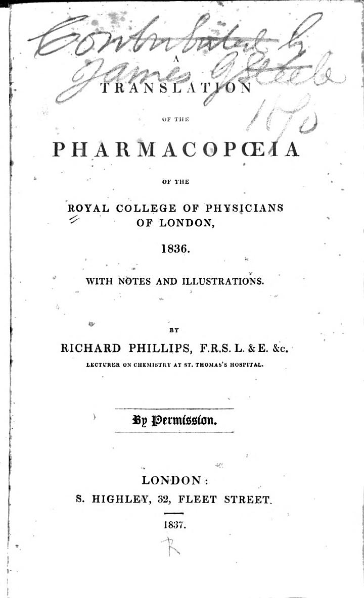 A Translation of the Pharmacopoeia of the Royal College of Physicians of London, 1836