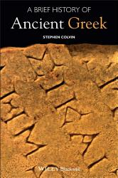 A Brief History Of Ancient Greek Book PDF